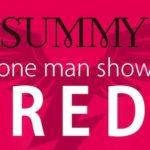 "【LIVE】2018.4.27(FRI) SUMMY one man show""RED"""